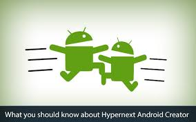 Hyper Next Android Creator