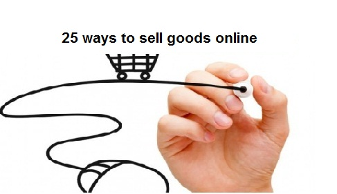 25 ways to sell goods online
