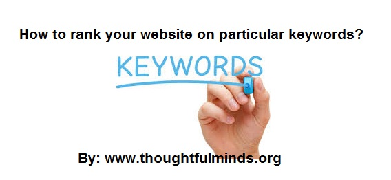 Ranking your website on particular keywords