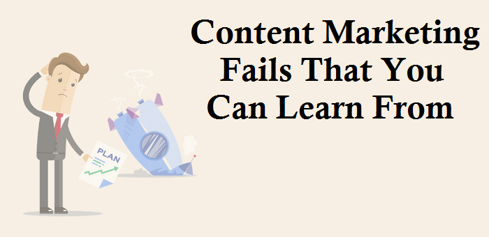 Lessons We Can Learn From Content Marketing Fails Of These Popular Brands
