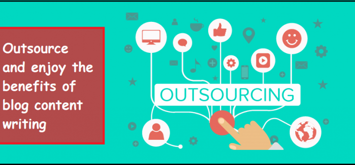 Benefits Of Outsourcing Blog Content Writing