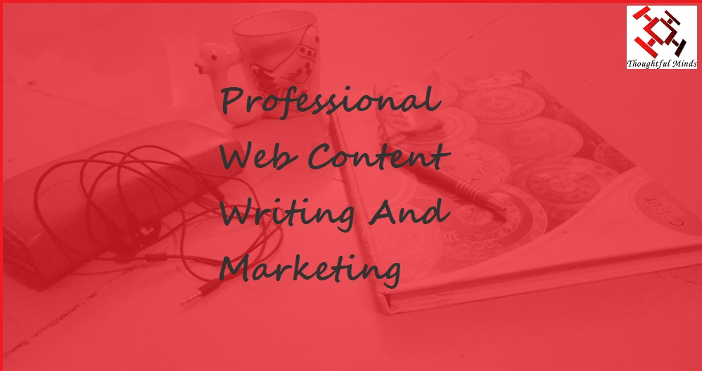 Professional Web Content Writing And Marketing - Header - ThoughtfulMinds