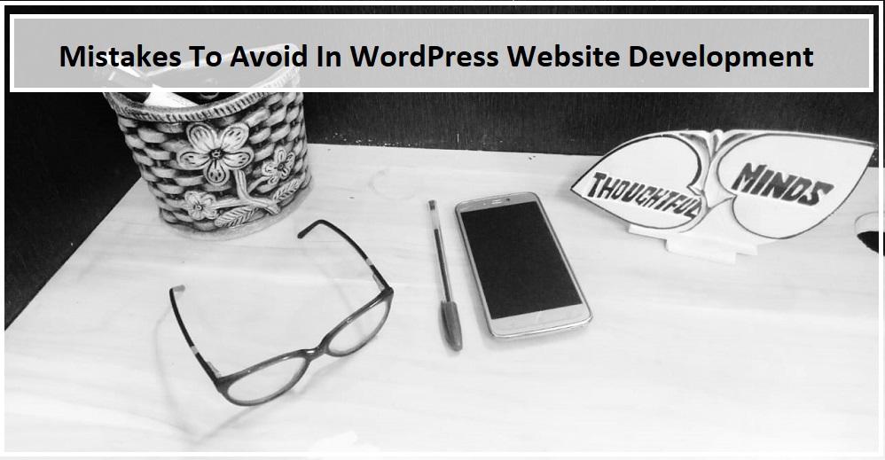 Top Ten Mistakes To Avoid In WordPress Website Development - Header - ThoughtfulMinds