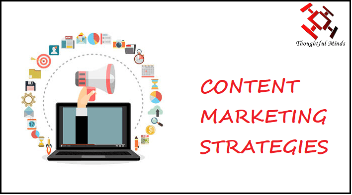 Content Marketing Strategies You Must Know - Header - ThoughtfulMinds