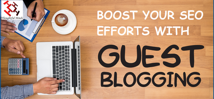 How Guest Posting Can Boost Your SEO Efforts