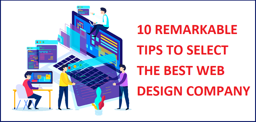 10 Remarkable Tips To Select The Best Web Design Company -ThoughtfulMinds