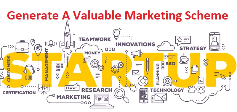 Generate A Valuable Marketing Scheme For Your Startup - ThoughtfulMinds