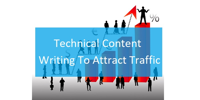 Technical Content Writing To Attract Traffic - ThoughtfulMinds