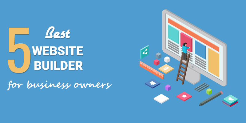 The 5 Most Relevant Website Builders For Business Owners - ThoughtfulMinds