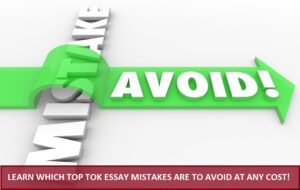 TOK Essay mistakes to avoid