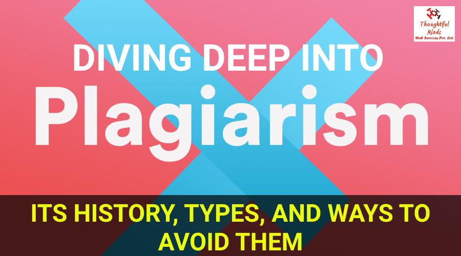 Diving Deep Into Plagiarism - ThoughtfulMinds