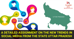 New Trends In Social Media From Uttar Pradesh - ThoughtfulMinds