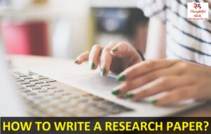 Research Paper Help - ThoughtfulMinds