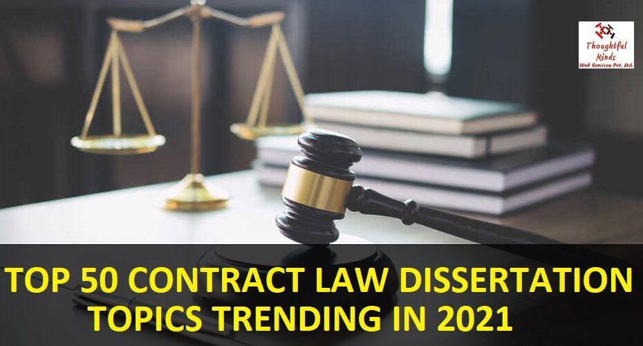 Contract-Law-Dissertation-Topics-2021