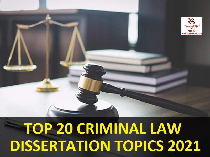 Criminal-Law-Dissertation-Topics-2021