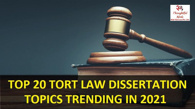 Tort-Law-Dissertation-Topics-2021