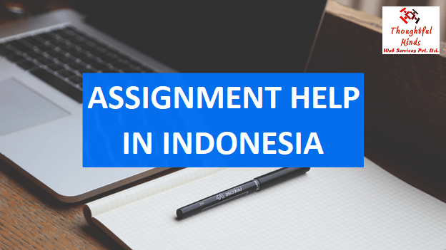 Assignment Writing Service In Indonesia