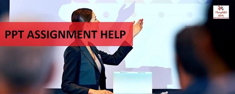 PPT Assignment Help