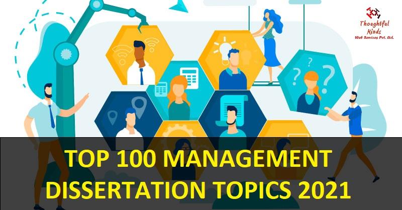 Top-100-Management-Dissertation-Topics-ThoughtfulMinds