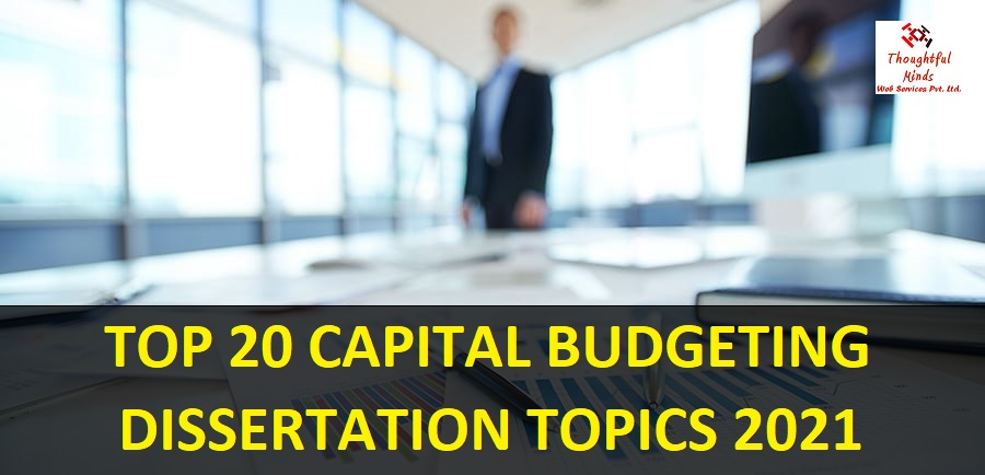 Capital-Budgeting-Dissertation-Help