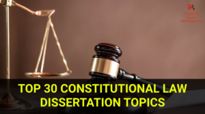 Constitutional-Law-Dissertation-Topics-ThoughtfulMinds