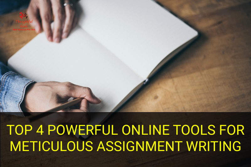 Top-4-Powerful-Online-Tools-for-Meticulous-Assignment-Writing