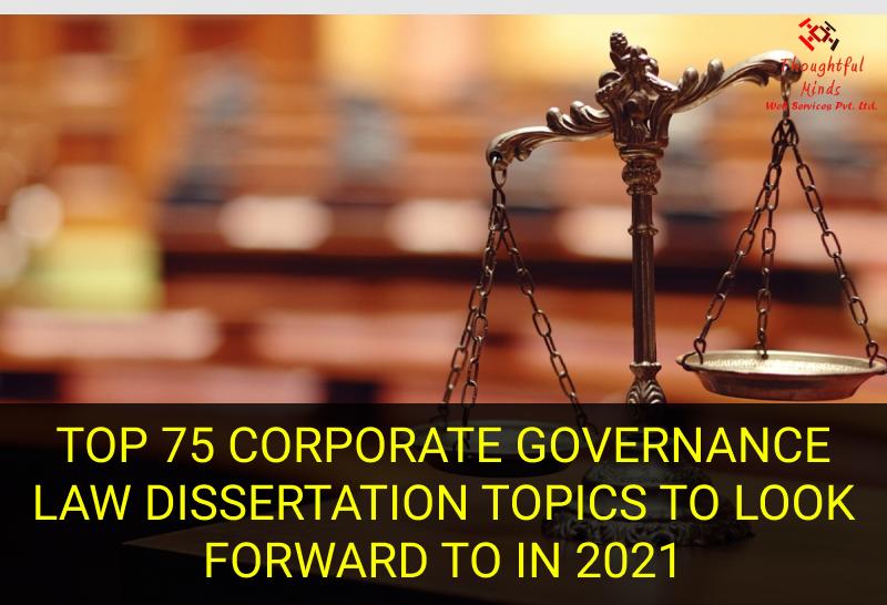 Corporate Governance Law Dissertation help